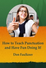 How To Teach Punctuation And Have Fun Doing It