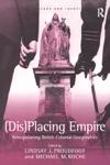 DisPlacing Empire