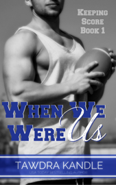 When We Were Us