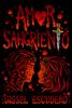 Gissel Escudero - Amor sangriento ilustraciГіn