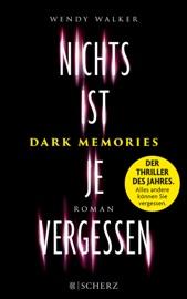 Dark Memories - Nichts ist je vergessen PDF Download