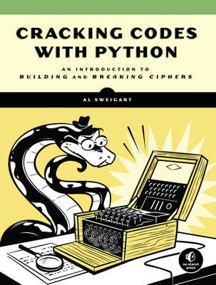 Cracking Codes with Python - Al Sweigart book
