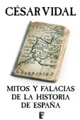 Mitos y falacias de la Historia de España Book Cover