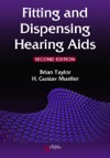 Fitting And Dispensing Hearing Aids Second Edition