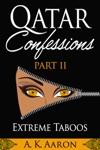 Qatar Confessions  Part II