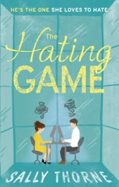 Download The Hating Game: 'The very best book to self-isolate with' Goodreads reviewer