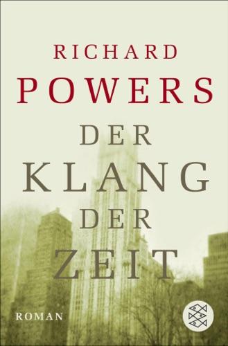 Richard Powers - Der Klang der Zeit