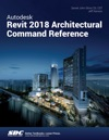 Autodesk Revit 2018 Architectural Command Reference