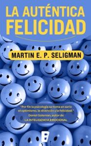 La auténtica felicidad Book Cover