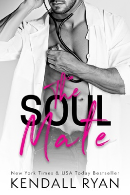 Kendall Ryan - The Soul Mate book