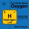 Fun Facts About Oxygen  Chemistry For Kids The Element Series  Childrens Chemistry Books