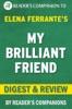 My Brilliant Friend by Elena Ferrante Digest & Review