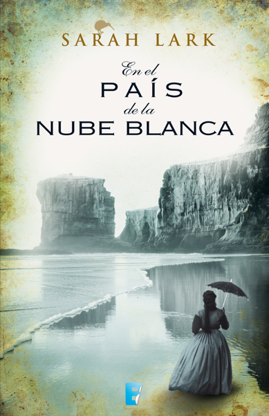 En el país de la nube blanca (Trilogía de la Nube Blanca 1) por Sarah Lark