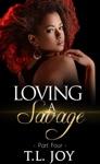 Loving A Savage 4