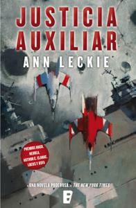 Justicia auxiliar (Imperial Radch 1) Book Cover
