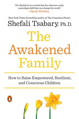 The Awakened Family