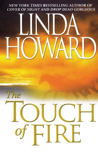 Linda Howard - The Touch Of Fire