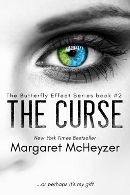 Margaret McHeyzer - The Curse: The Butterfly Effect, Book 2. book