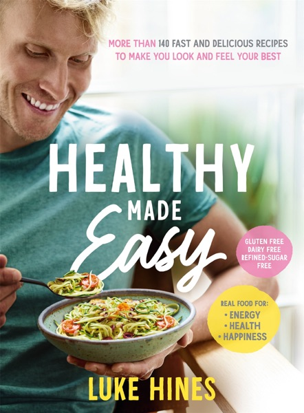 Healthy Made Easy - Luke Hines book cover
