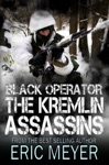Black Operator The Kremlin Assassins