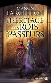 LHéRITAGE DES ROIS-PASSEURS