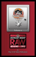 Place To Be Nation Vintage Vault Refresh: Volume 4 - Monday Night Raw Reviews: 1993