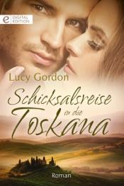 Download and Read Online Schicksalsreise in die Toskana