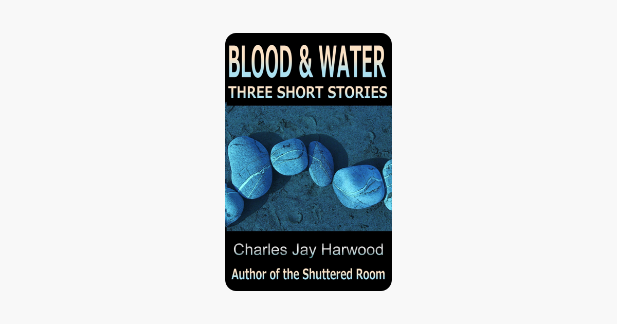 Blood and Water: Three Short Stories