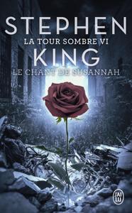 La Tour Sombre (Tome 6) - Le Chant de Susannah Couverture de livre