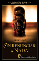 Download and Read Online Sin renunciar a nada
