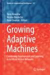 Growing Adaptive Machines