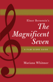 Elmer Bernstein's The Magnificent Seven Book Cover