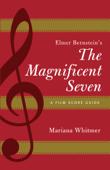 Elmer Bernstein's The Magnificent Seven Book Cover