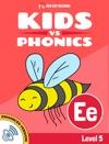 Learn Phonics EE - Kids Vs Phonics Enhanced Version