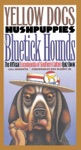 Yellow Dogs Hushpuppies And Bluetick Hounds