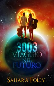 3003 Viaggio Nel Futuro Libro Cover