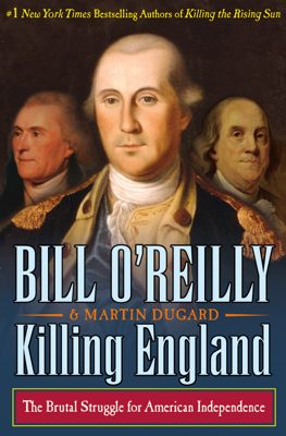 Killing England - Bill O'Reilly & Martin Dugard book