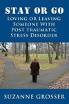 Stay Or Go Loving Or Leaving Someone With PTSD