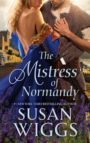 Susan Wiggs - The Mistress of Normandy