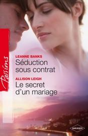 SéDUCTION SOUS CONTRAT - LE SECRET DUN MARIAGE