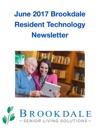 June 2017 Brookdale Resident Technology Newsletter