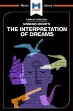 An Analysis Of Sigmund Freud's The Interpretation Of Dreams