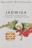 Agnieszka Wielowieyska - Jadwiga artwork
