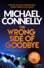 The Wrong Side of Goodbye - Michael Connelly