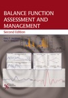 Balance Function Assessment And Management Second Edition