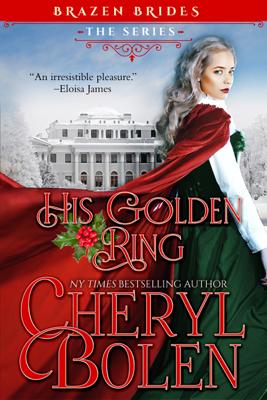 Cheryl Bolen - His Golden Ring book