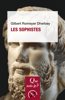 Les Sophistes - Gilbert Romeyer Dherbey