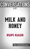 Milk and Honey: by Rupi Kaur  Conversation Starters