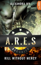 ARES Security - Kill without Mercy