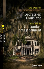 Secrets en Louisiane - Un sombre pressentiment PDF Download